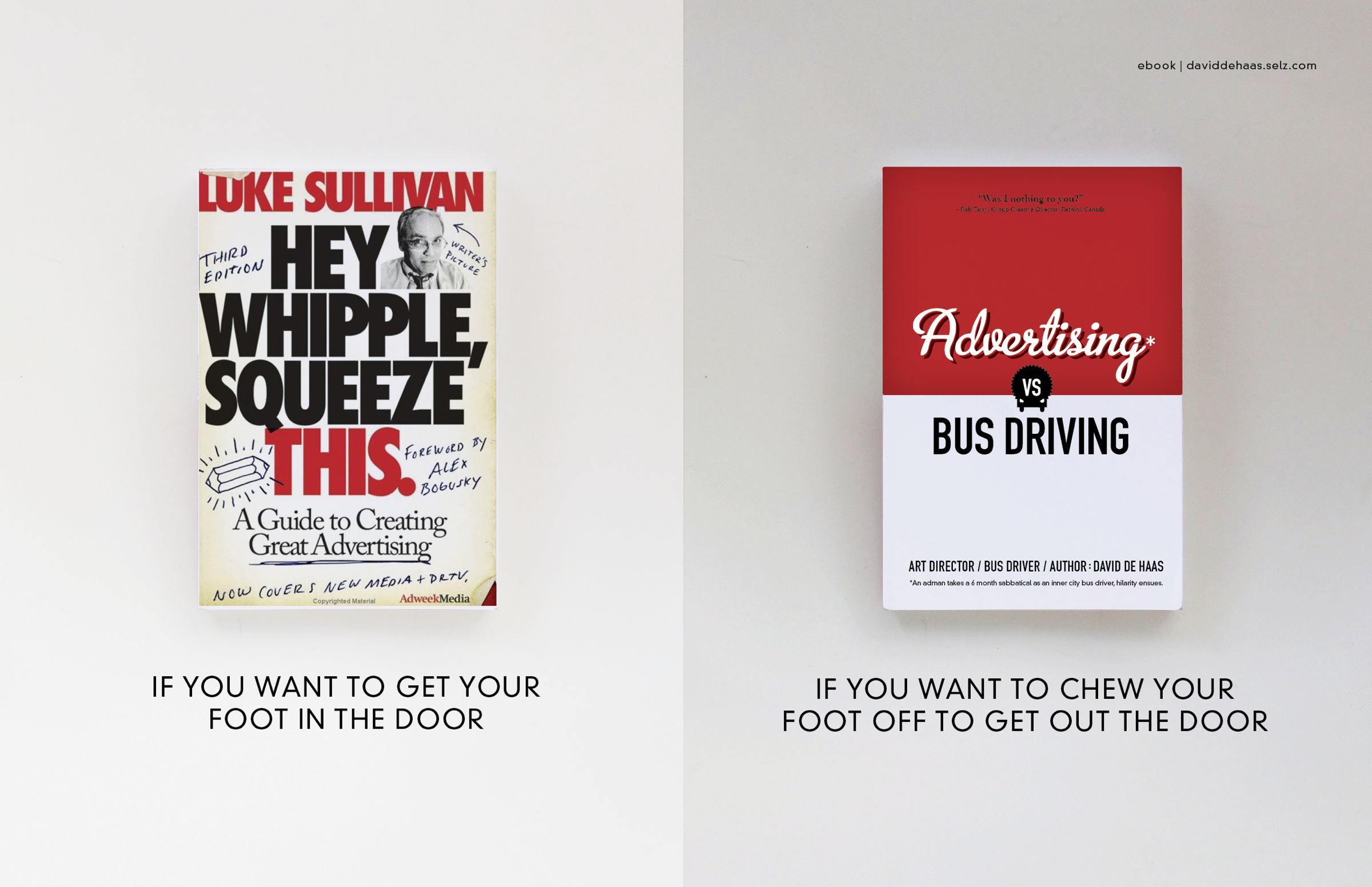 the interesting and witty approach to advertising in hey whipple squeeze this a book by luke sulliva Introduction luke sullivan continues to offer insight in his latest edition of hey whipple, squeeze this: a guide to creating great advertisingalthough witty, funny, and often irreverent, sullivan lays a realistic framework for making ads work in an increasingly cluttered consumer marketplace.