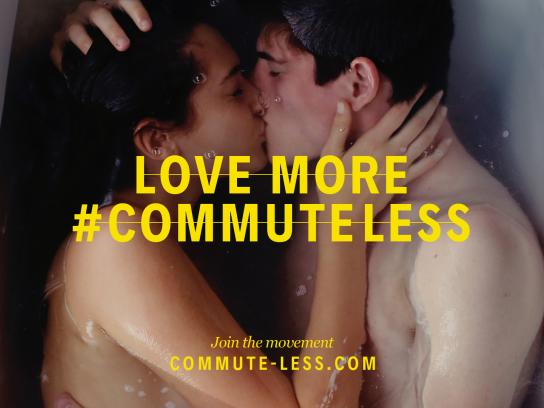 Commute Less Outdoor Ad - Love more