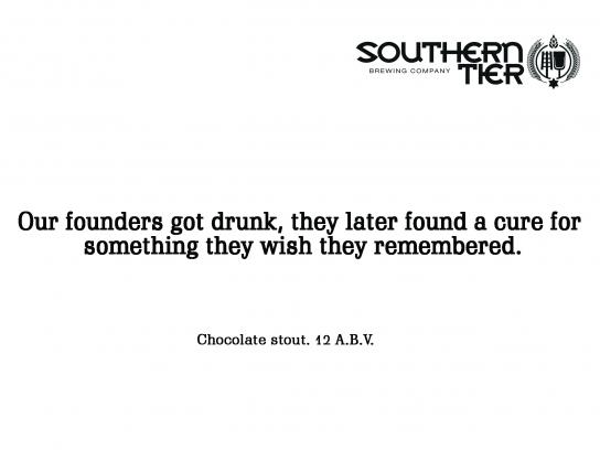 Southern Tier Brewing Company Print Ad - Southern Tier Choklat Beer, 2