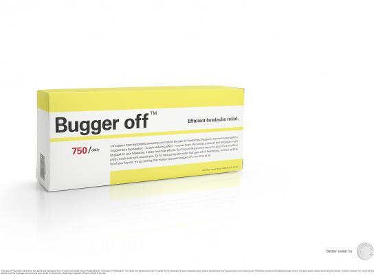 Thomapyrin Print Ad - Bugger off