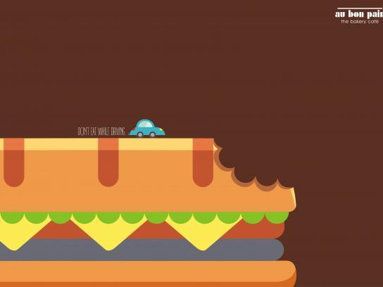 Au Bon Pain Print Ad - Don't Eat While Driving, 1