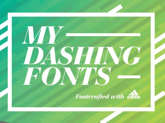 Adidas Integrated Ad - My Dashing Fonts