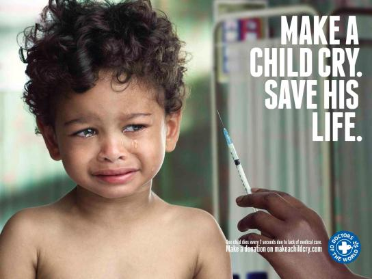 Doctors of the World Print Ad -  Make a child cry, 4