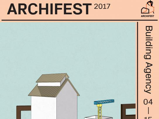 Archifest Outdoor Ad - Archifest 2017: Building Agency, 1