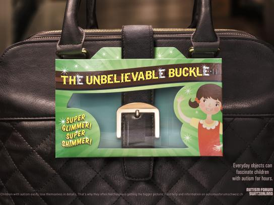 Autism Forum Switzerland Print Ad - The Unbelievable Buckle