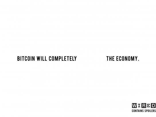 Wired Print Ad - Bitcoin