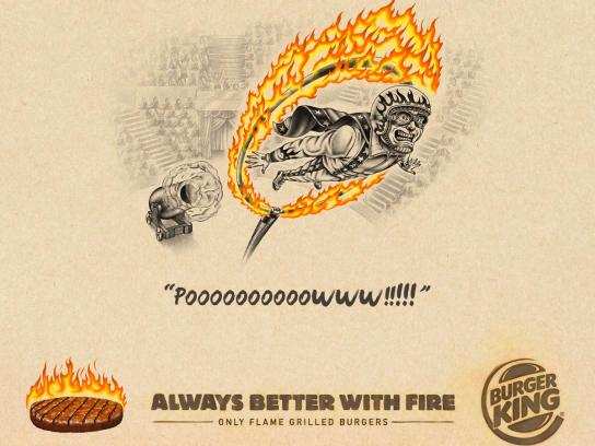 Burger King Print Ad - Always Better With Fire, 1