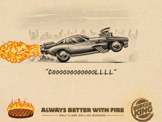 Burger King Print Ad - Always Better With Fire, 4