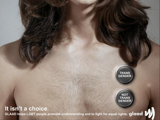 GLAAD Print Ad - It Isn't A Choice, 2