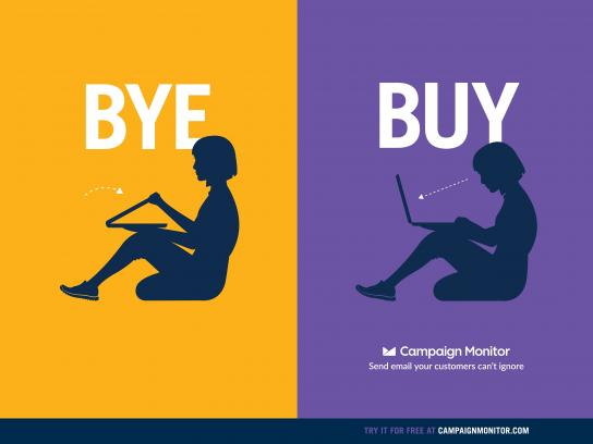 Campaign Monitor Outdoor Ad - Bye - Buy