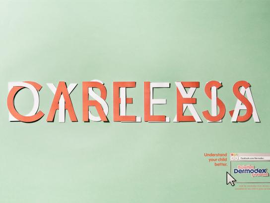Dermodex Print Ad -  Careless