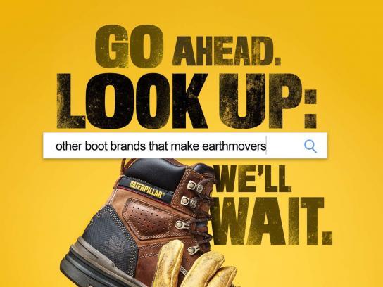 Cat Footwear Print Ad - Go Ahead. Look Up.