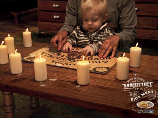 Cape Town Fish Market Print Ad -  Babysitter, Ouija board