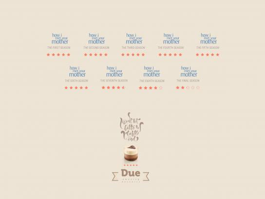 Due Print Ad - How I Met Your Mother