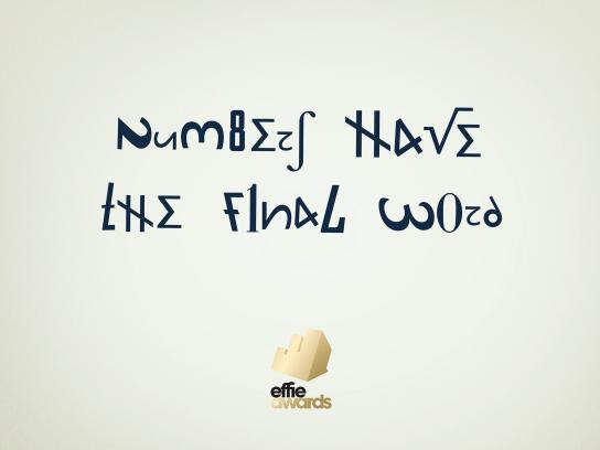 Effie Awards Print Ad -  Numbers, 1