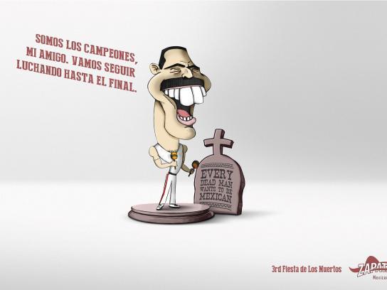Zapata Bar Print Ad -  Fiesta de Los Muertos, Freddie Mercury