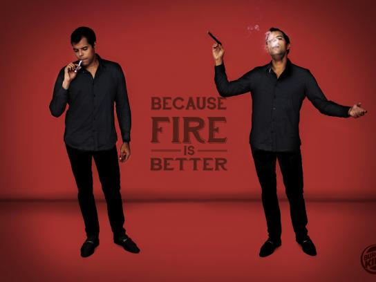 Burger King Print Ad - Fire Is Better, 1