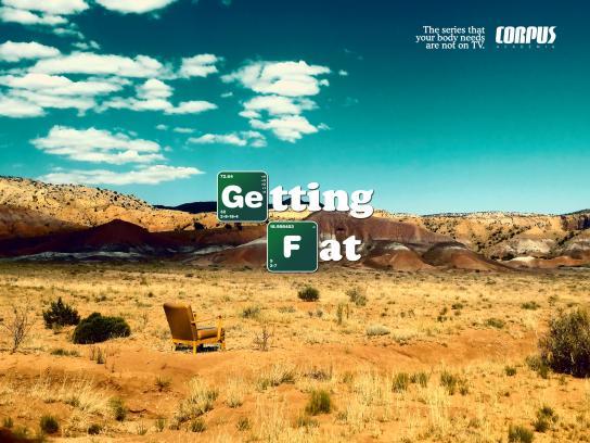 Corpus Academia Print Ad -  Getting Fat