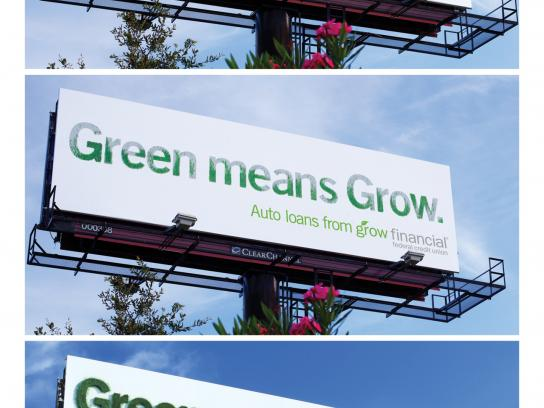 Grow Financial Federal Credit Union Outdoor Ad -  Green Means Grow