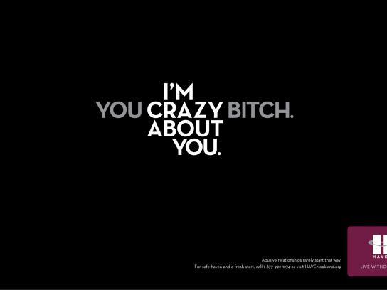 HAVEN Print Ad -  Crazy