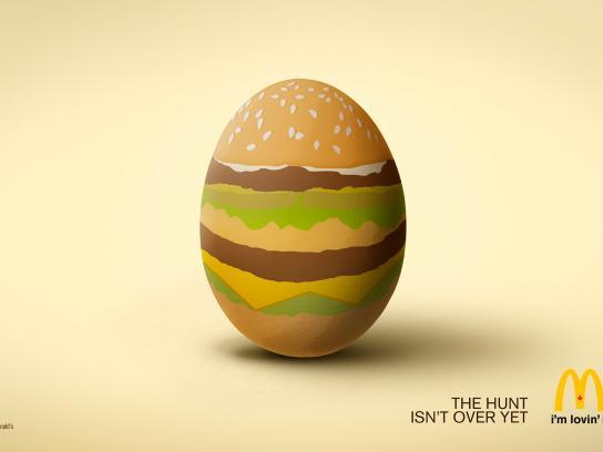 McDonald's Print Ad -  The hunt isn't over