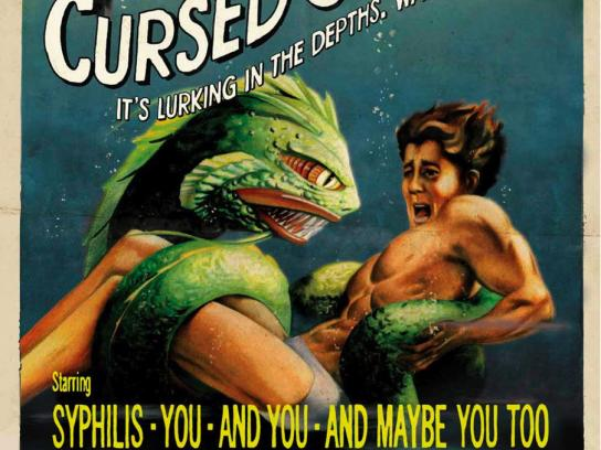 ACT Print Ad -  Attack of the Cursed Syphilis