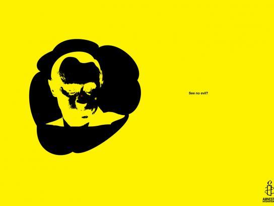 Amnesty International Print Ad -  See no evil, 4