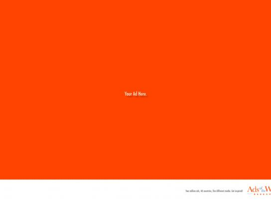 Ads of the World Print Ad -  Your ad