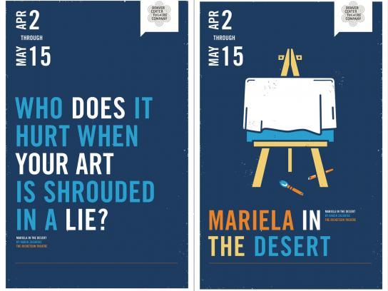 Denver Center Theater Print Ad -  Mariela in the desert
