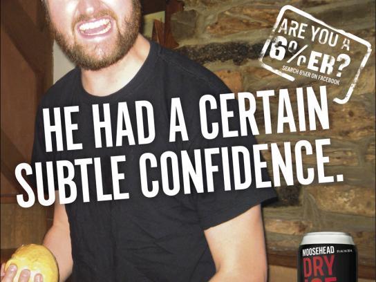 Moosehead Print Ad -  Confidence