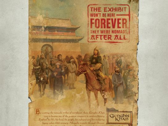 Denver Museum of Nature & Science Print Ad -  Genghis Khan, Nomads