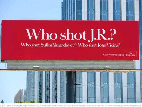 The Economist Outdoor Ad -  Who shot J.R.