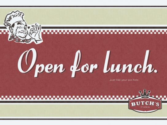 Butch's Pizza Print Ad -  Open for Lunch