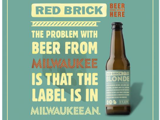 Red Brick Print Ad -  Milwaukeean