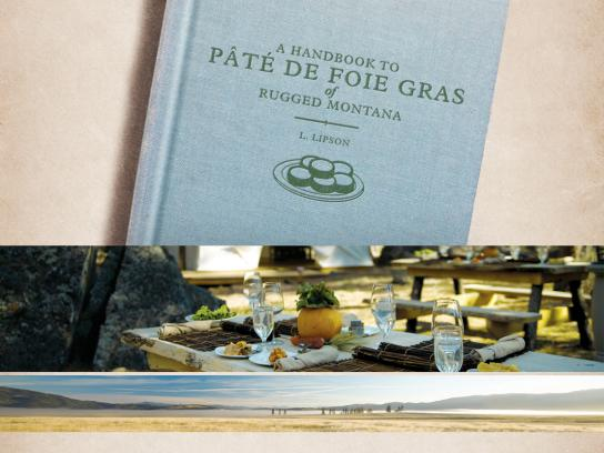 The Resort at Paws Up Print Ad -  Field Guides, Pate de Foie Gras