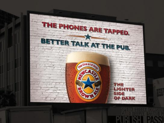 Newcastle Brown Ale Outdoor Ad -  Phones are tapped