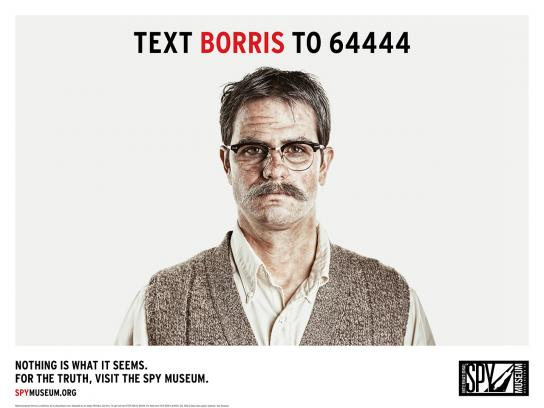 International Spy Museum Print Ad -  Deep Cover, Borris