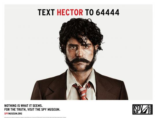 International Spy Museum Print Ad -  Deep Cover, Hector