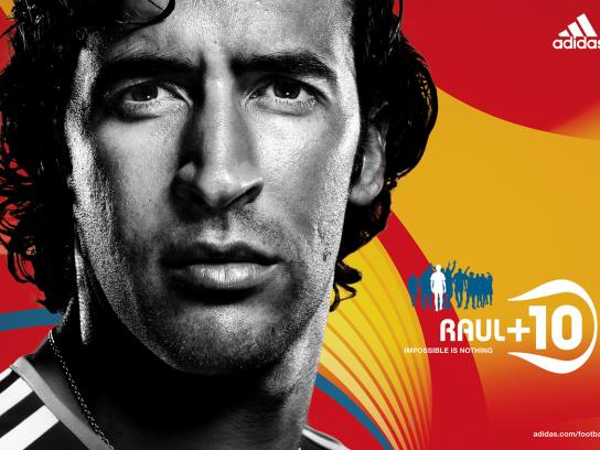 Impossible is nothing, Raul