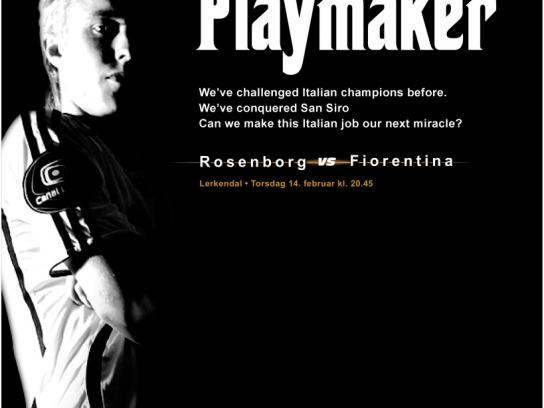 Rosenborg FC Print Ad -  The Playmaker