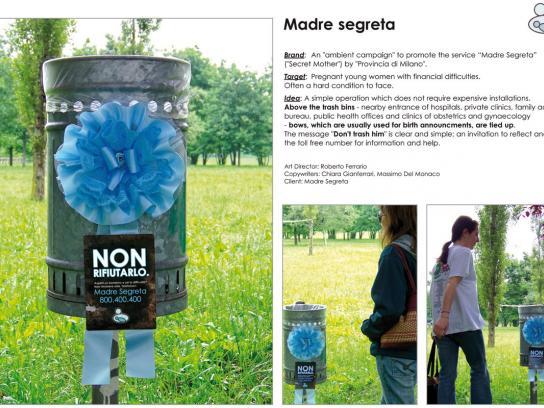 Madre Segreta Ambient Ad -  Don't trash him