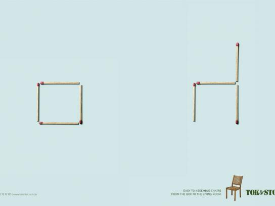 Tok&Stok Print Ad -  Matches, Chairs
