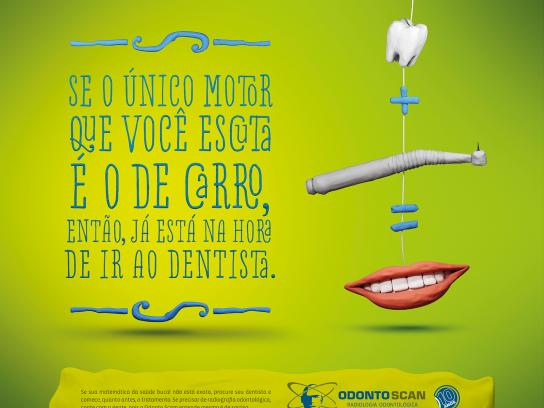 Odonto Scan Print Ad -  You took care of your smile today? 1