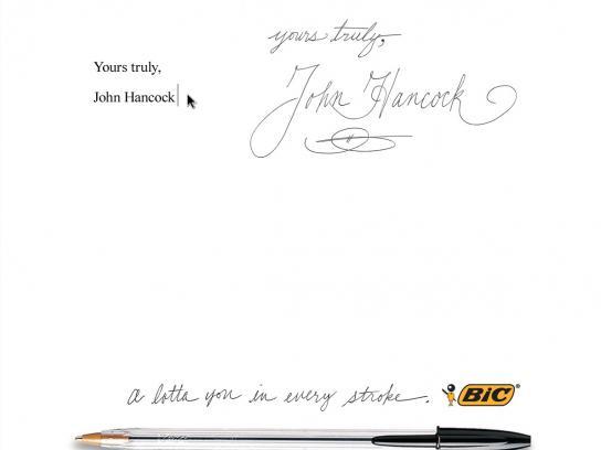 BIC Print Ad -  Yours truly, John Hancock