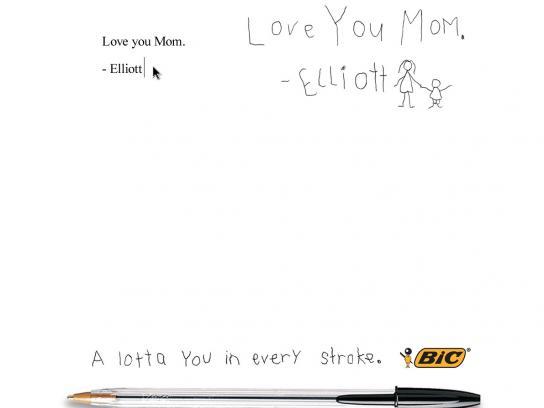 BIC Print Ad -  Love you Mom. - Elliott