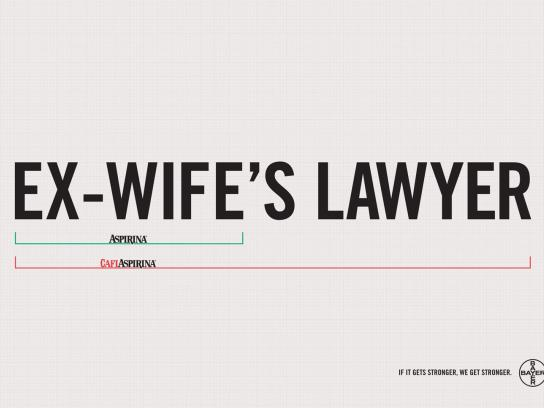 Aspirin Print Ad -  Ex-Wife's Lawyer