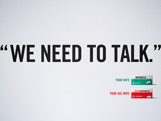 Aspirin Print Ad -  We need to talk
