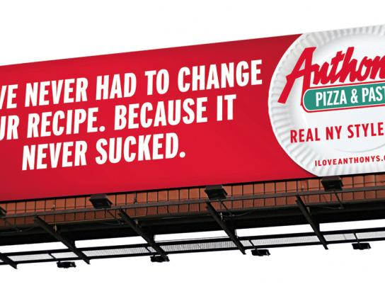 Anthony's Pizza & Pasta Outdoor Ad -  Recipe