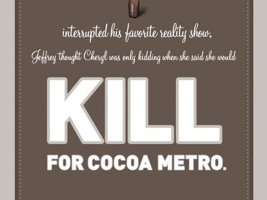 Cocoa Metro Outdoor Ad -  Story poster campaign, Kill