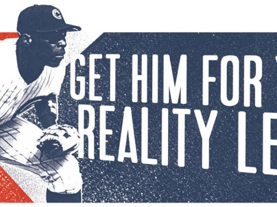 The Chicago Cubs Print Ad -  Reality league